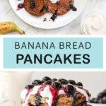 Pinterest pin graphic with text and two photos of banana bread pancakes