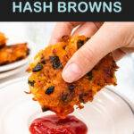 Pinterest graphic with text and a photo of a sweet potato hash brown