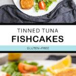 Pinterest pin graphic with text and two photos of tuna fishcakes