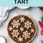 Pinterest graphic with text and a photo of a mincemeat tart