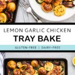 Pinterest pin with text and two photos of lemon and garlic chicken tray bake.